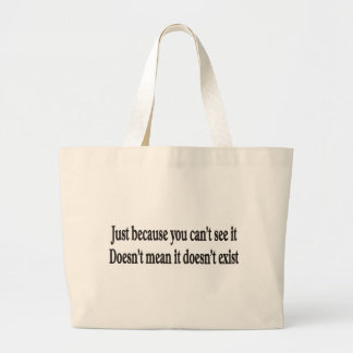Just because you can't see it customizable bag
