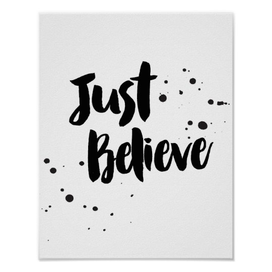 Just Believe Calligraphy Poster