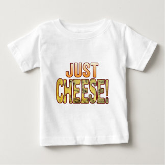 Just Blue Cheese Baby T-Shirt