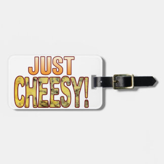 Just Blue Cheesy Bag Tag