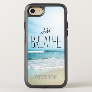 Just Breathe at the Beach OtterBox Symmetry iPhone 8/7 Case
