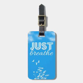 Just Breathe Bag Tag