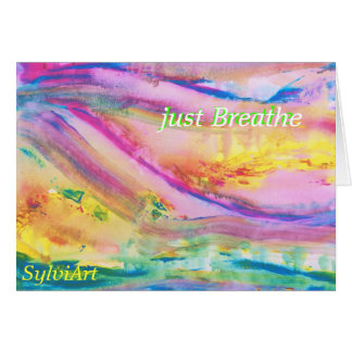 """just Breathe"" card, copyright ©2011. SylviART Card"