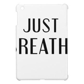 just Breathe Cover For The iPad Mini