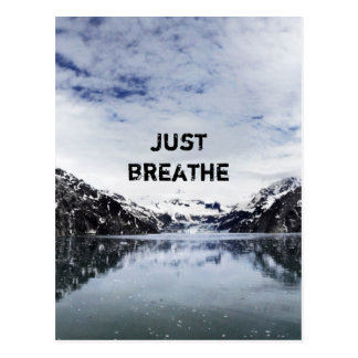 """Just Breathe.""  Inpirational Quote Postcard"