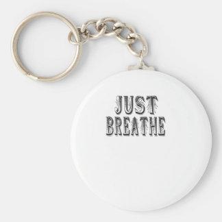 Just Breathe Keychain