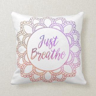 """""""Just Breathe"""" Mandala Pillow"""