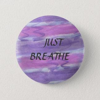 Just Breathe Mantra Button