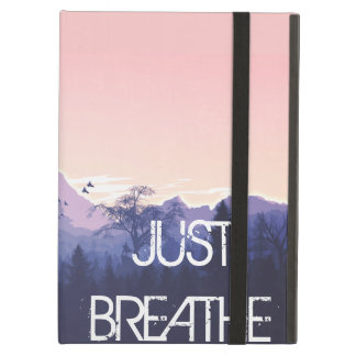 Just Breathe Mountain Design Case For iPad Air