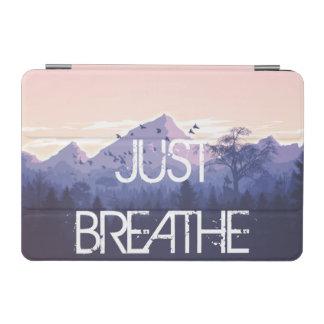 Just Breathe Mountain Design iPad Mini Cover