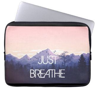 Just Breathe Mountain Design Laptop Sleeve