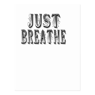 Just Breathe Postcard