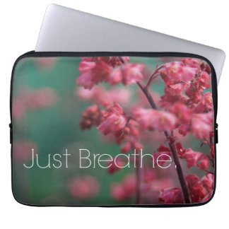 Just Breathe Quote (Floral) Laptop Computer Sleeve