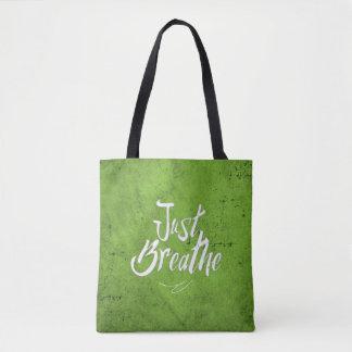 Just Breathe - TOTE - Bag - Green Grunge