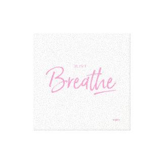 Just Breathe yoga Meditation Quote Canvas Print
