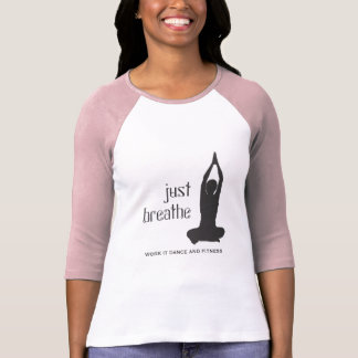 Just Breathe Yoga T-Shirt
