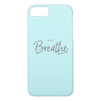 Just Breathe, Yoga, Zen Quote iPhone 7 Case