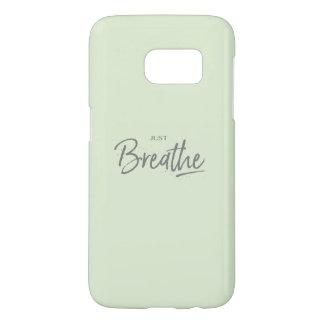 Just Breathe, Yoga, Zen Quote Samsung Galaxy S7 Case