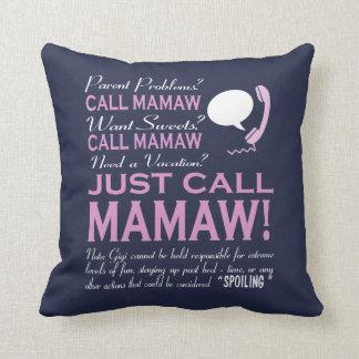 Just call MAMAW! Throw Pillow