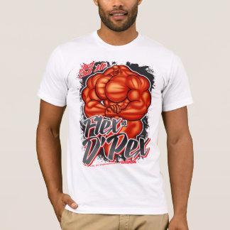 Just Call Me... FLEX D'PEX! T-Shirt