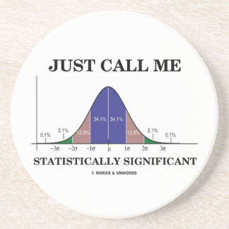 Just Call Me Statistically Significant Bell Curve Coasters