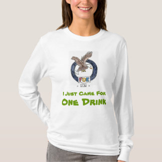 Just Came For One- T-Shirt (long sleeve)