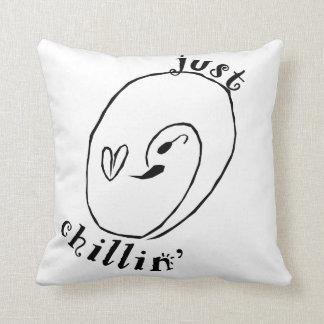 Just Chillin' Cushion