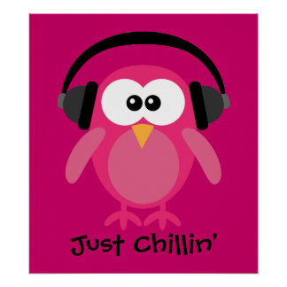 Just Chillin' Pink Owl With Headphones Poster