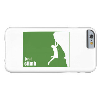 Just Climb (horizontal) Barely There iPhone 6 Case