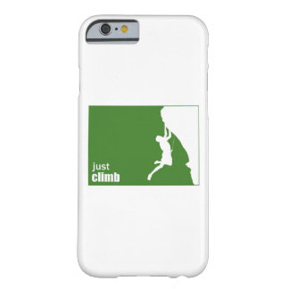 Just Climb (vertical) Barely There iPhone 6 Case