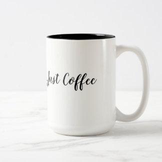 Just Coffee Two-Tone Coffee Mug