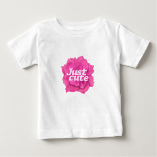 Just Cute Text over Pink Rose Baby T-Shirt