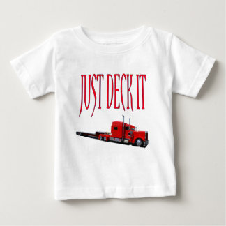 Just Deck It Baby T-Shirt