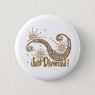 Just Divorced 2 Inch Round Button