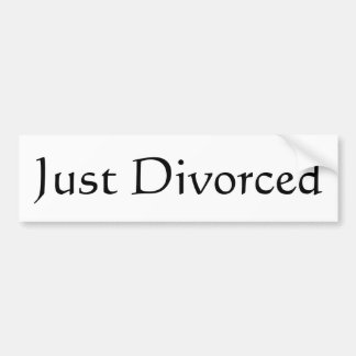 Just Divorced Bumper Sticker