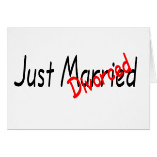 Just Divorced Greeting Card