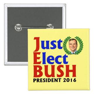 Just Elect Bush in 2016 2 Inch Square Button