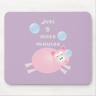 Just Five More Minutes Funny Cute Sleepy Pig Mouse Pad