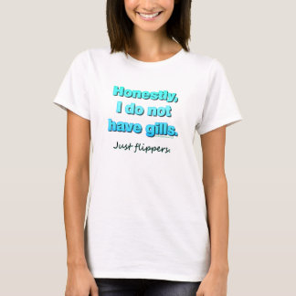 Just Flippers T-Shirt
