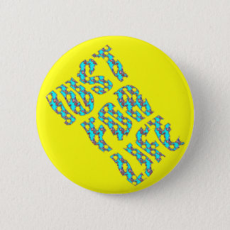 JUST FOR LIFE YELLOW BLUE Standard Round Button