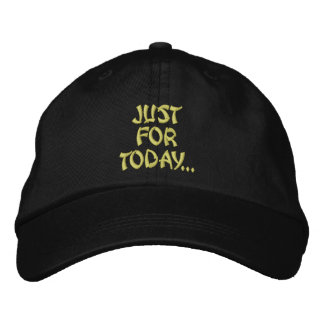 Just for Today Embroidered Hat