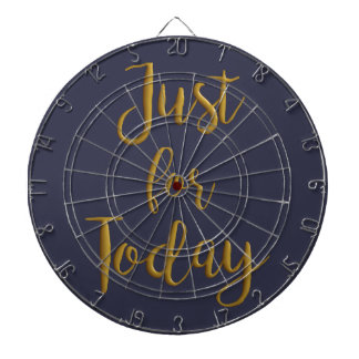 Just For Today gold quote AA NA 12 step recovery Dartboard