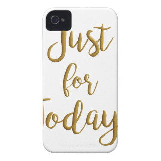 Just For Today gold quote AA NA 12 step recovery iPhone 4 Cases