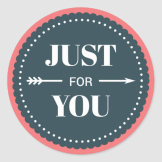 Just For You Scalloped Badge Classic Round Sticker