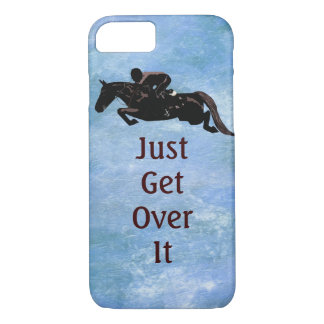 Just Get Over It Horse Jumping iPhone 8/7 Case