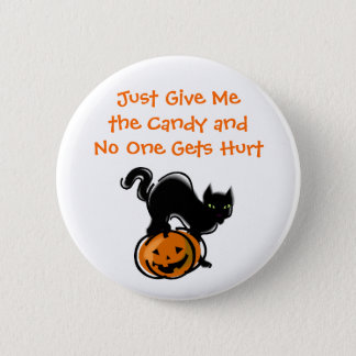 Just Give Me the Candy button