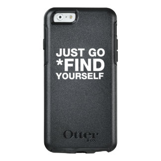 JUST GO FIND YOURSELF - WHITE TEXT CASE