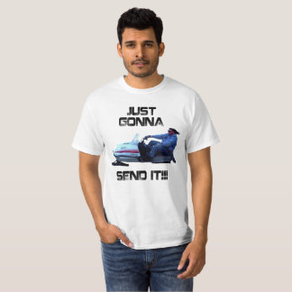 Just Gonna Send It Funny Larry The Enticer T-shirt