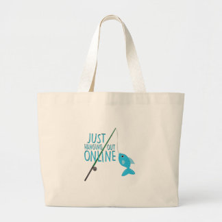 Just Hanging Out Large Tote Bag