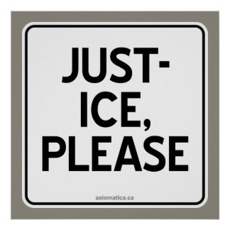 JUST-ICE, PLEASE POSTER